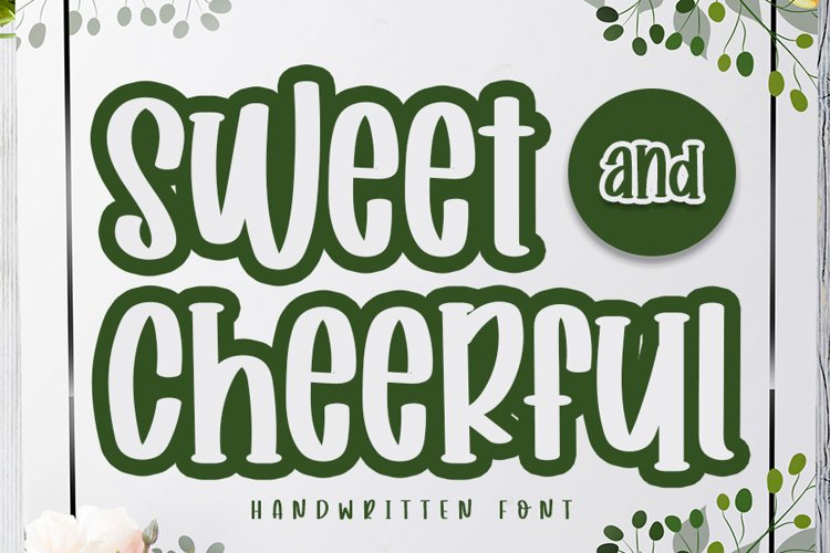 Sweet and Cheerful | A Handwritten Font example image 1