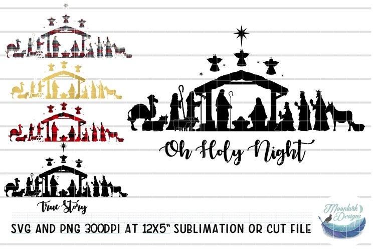 Nativity SVG / PNG True Story | O Holy Night | Baby Jesus