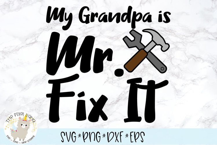 My Grandpa Is Mr Fix It SVG Cut File example image 1