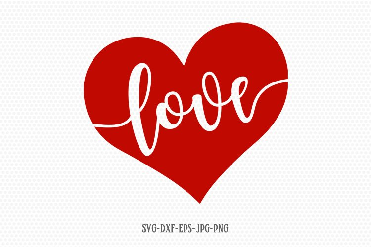 Valentines Day SVG, Love SVG, Love Heart svg example image 1