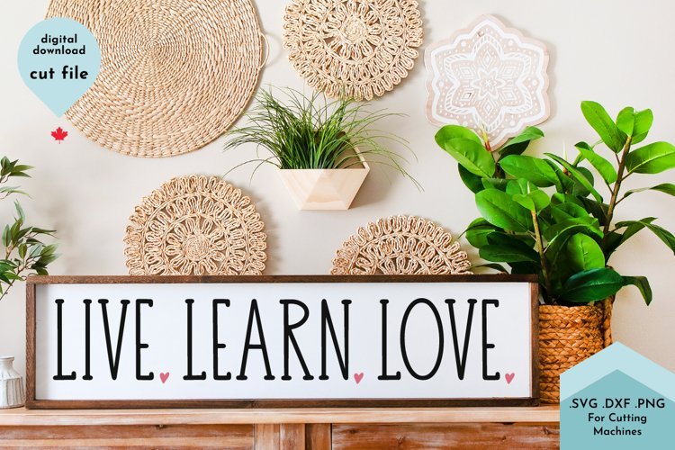 Live Learn Love - Classroom Homeschool Kids svg