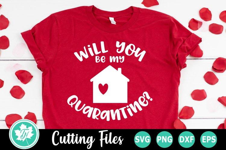 Valentine SVG SVG | Quarantine SVG | Be my Quarantine example image 1