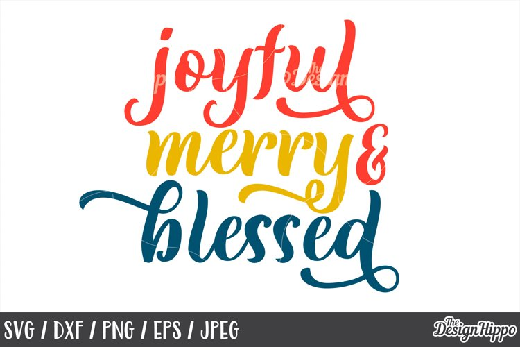 Christmas, SVG, Joyful Merry & Blessed, PNG, DXF, Cut Files example image 1