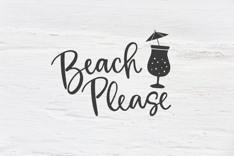 Beach Please Svg Eps Png Dxf 102576 Svgs Design Bundles