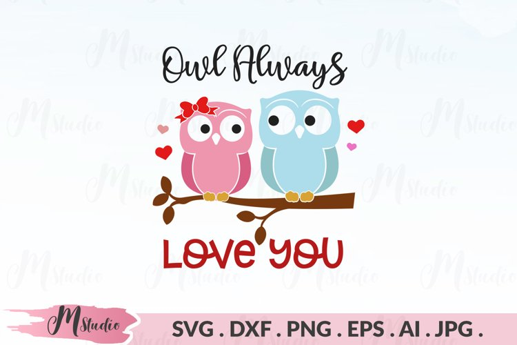Owl Always Love You svg example image 1