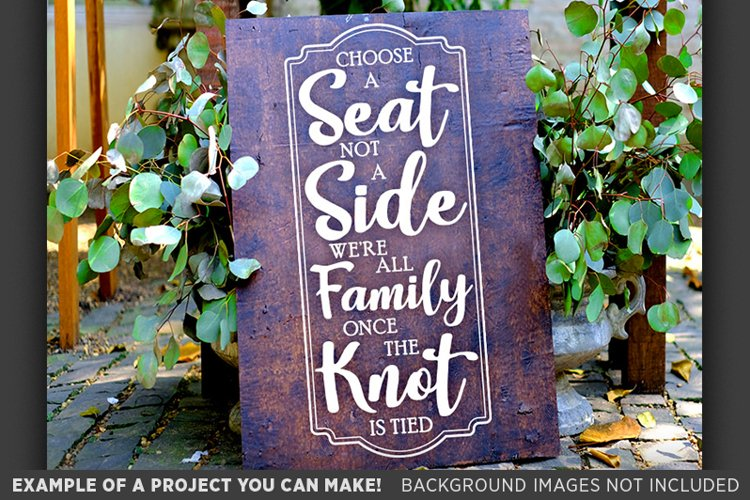 Choose A Seat Not A Side Wedding SVG File - 5517 example image 1