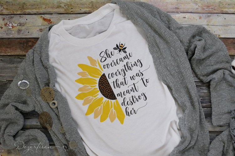 Sunflower Bee She overcame everything SVG Cut File