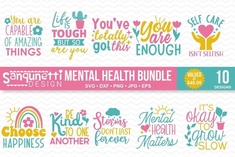 Mental Health & Inspirational SVG Bundle- 10 designs