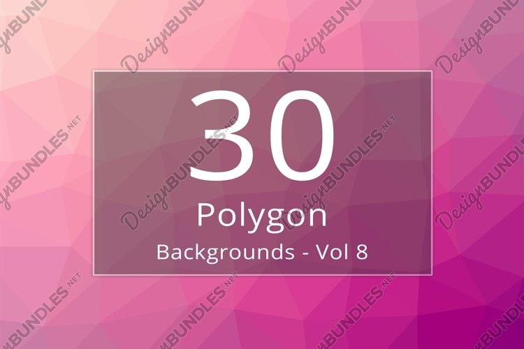 30 Polygon Backgrounds - Vol 8 example image 1