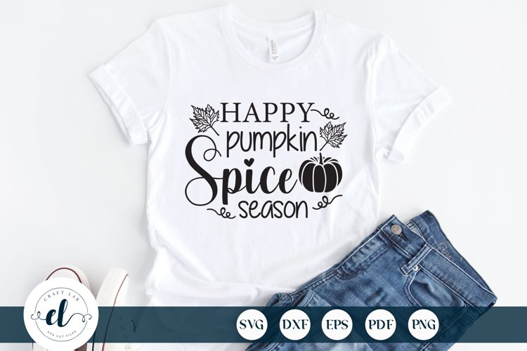 Happy Pumpkin Spice Season SVG DXF EPS PNG, Fall Quotes SVG example image 1