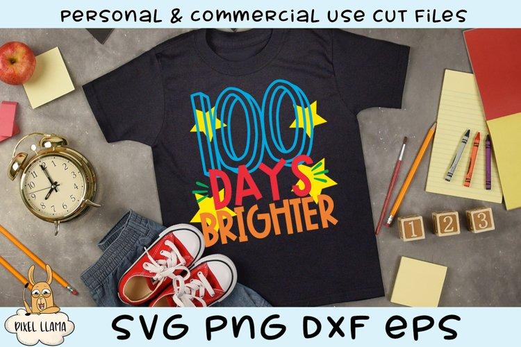 Download 100 Days Brighter School Svg Cut File 193324 Svgs Design Bundles