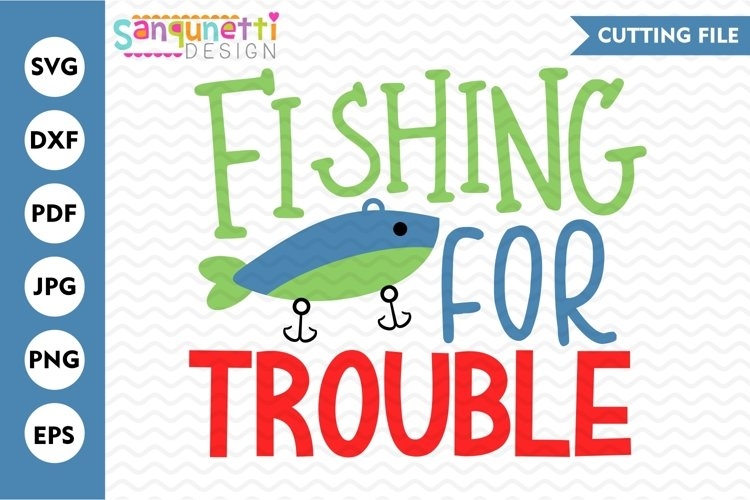 Fishing for trouble SVG, baby and boys cut file example image 1