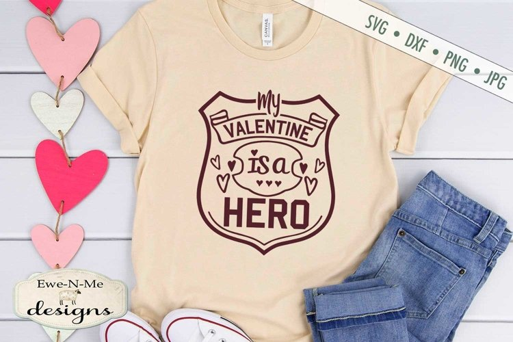 Valentine Is a Hero - Police Badge - SVG DXF Cut File