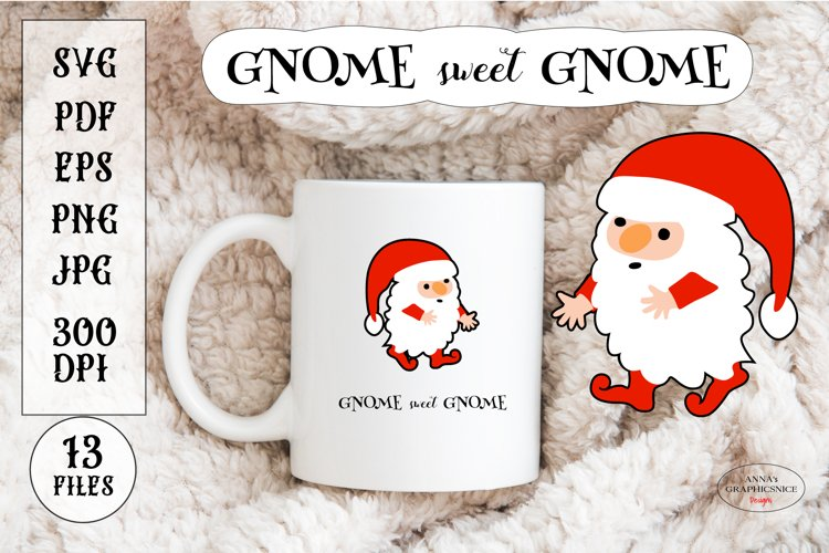 Christmas SVG Cute Gnome Sticker. Funny Christmas Quote example image 1