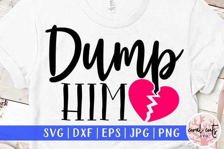 Dump him - Relationships EPS SVG DXF PNG