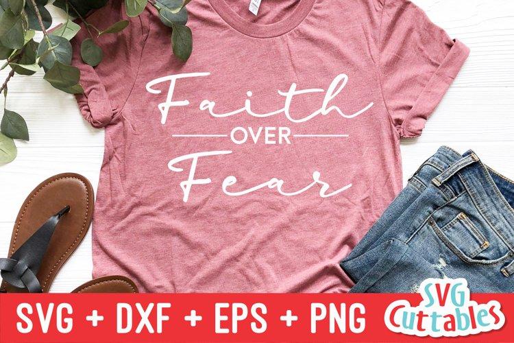 Inspirational svg | Faith Over Fear | Shirt Design example image 1