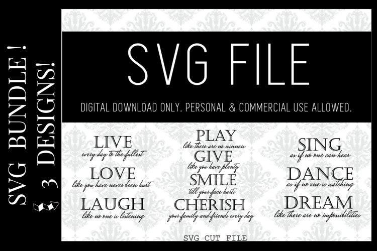 Live love laugh,Play,Smile cherish,Sing dance dream SVG FILE example image 1