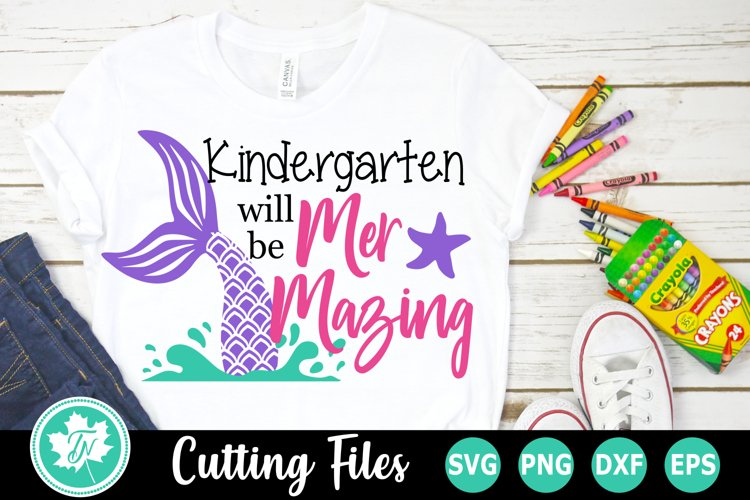 Kindergarten will be Mer Mazing - A School SVG Cut File example image 1