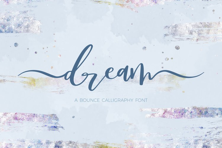 Dream Bounce Calligraphy Font example image 1