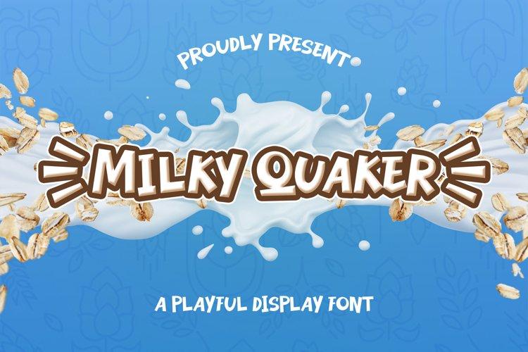 Milky Quaker example image 1