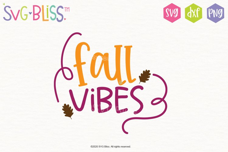 Fall Vibes SVG Cutting File