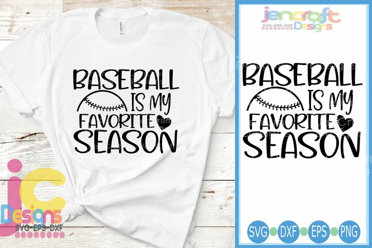 Baseball SVG, Baseball is My Favorite Season SVG, EPS, DXF