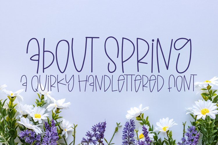 About Spring - A Quirky Handlettered Font example image 1