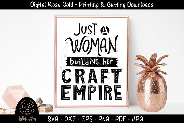 Just A Woman Building Her Craft Empire - Crafting Artsy SVG example image 1
