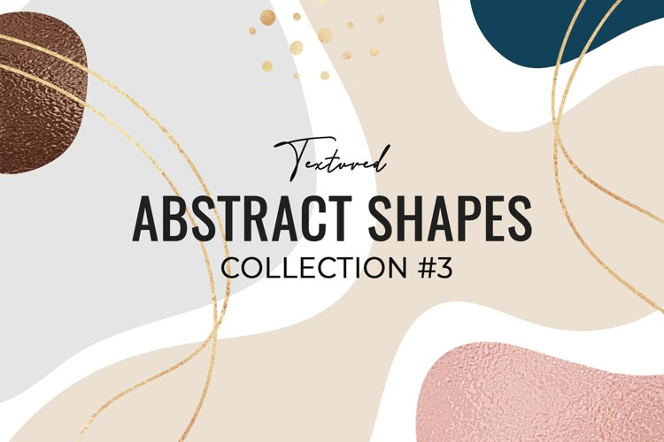 Textured Abstract shapes collection #3