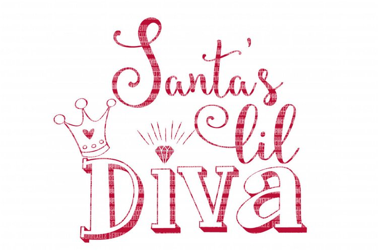Santa's Lil Diva SVG Files Christmas Cut Files Iron On Decals Heat Transfer Vinyl Scrapbooking Stencil EPS DXF Silhouette Cameo Cricut Commercial Use example image 1