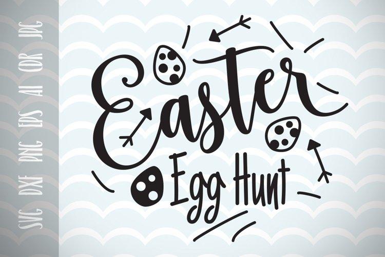 Easter Egg Hunt SVG Vector File, Happy Easter, Trendy SVG File, Vector File, Ai, Eps, Dxf, Png, Jpg example image 1