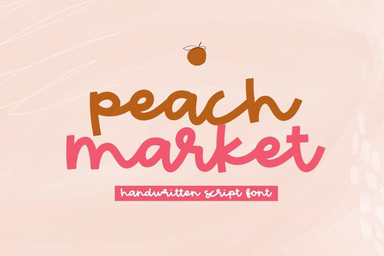Peach Market - A Handwritten Script Font - Free Font Of The Week Font