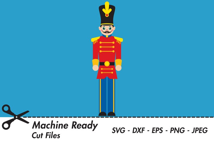 Cute Christmas Toy Soldier SVG Cut Files example image 1