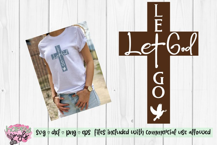 Let Go Let God with Dove - A Religious SVG