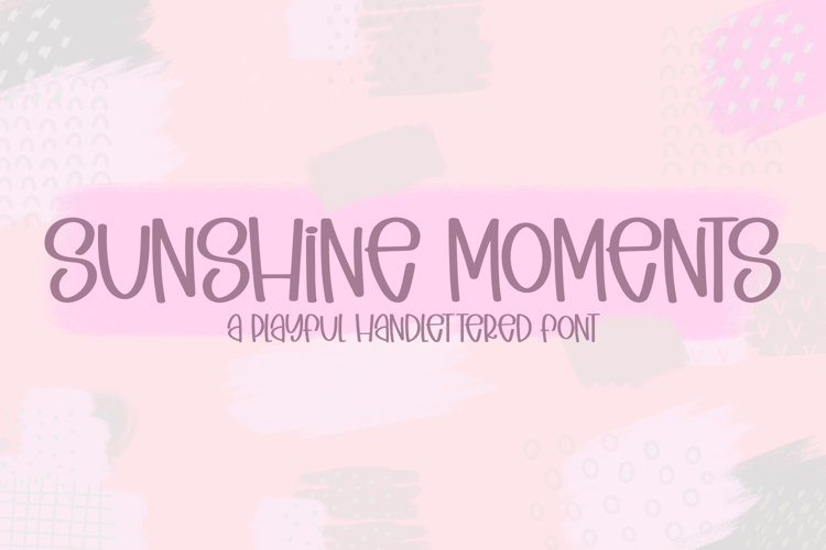 Sunshine Moments - A Playful Handlettered Font