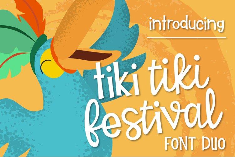 Tiki Tiki Festival Font Duo