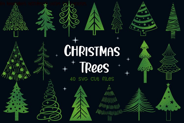 Christmas Trees- 40 SVG items example image 1