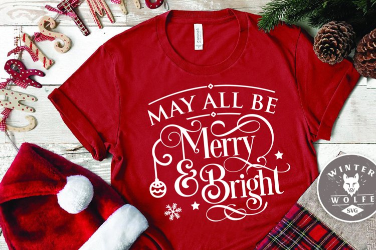 May all be Merry & Bright SVG EPS DXF PNG example image 1