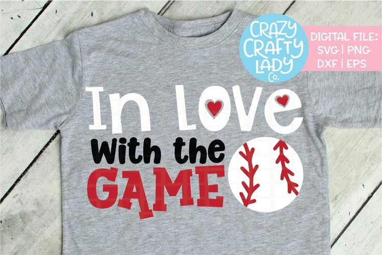 In Love with the Game Baseball SVG DXF EPS PNG Cut File example image 1