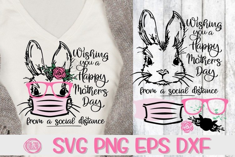 Wishing You A Happy Mothers Day- Social Distance - Bunny