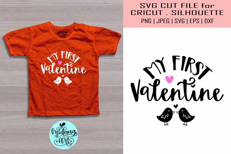 My first valentine svg, valentines day svg example image 1