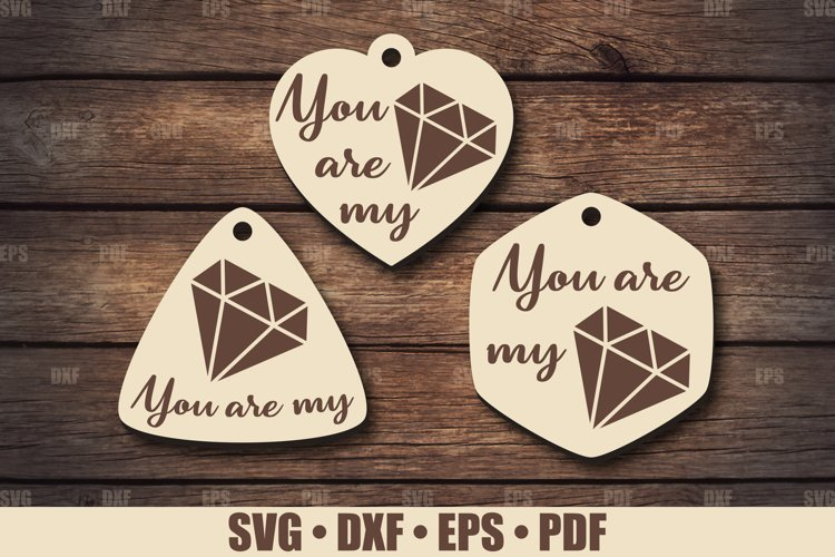 Keychains SVG Glowforge file, You are My Keychain SVG files