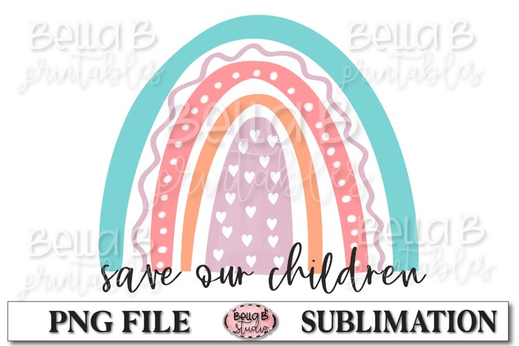 Save Our Children, End Human Trafficking Sublimation Design example image 1