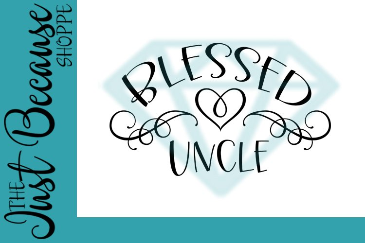 Blessed Uncle SVG File, Family Design - 0071