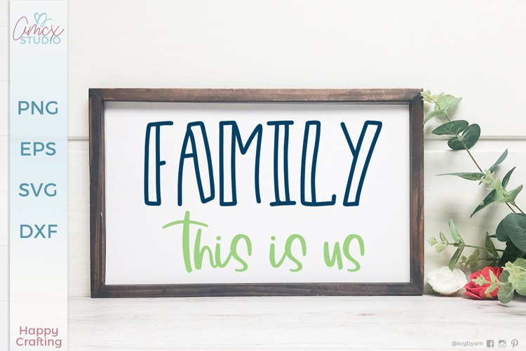 Family This is us|Family Home Decor SVG