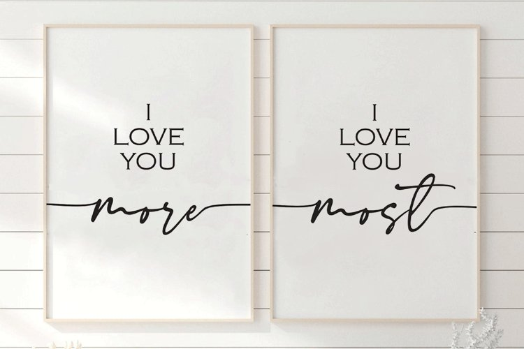 I Love You More I Love You Most Printable Quote Bedroom example image 1