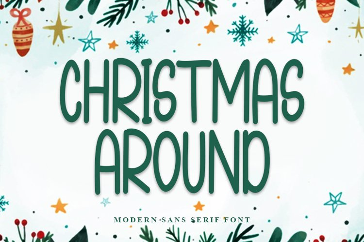 Christmas Around - Modern Sans Serif Font example image 1