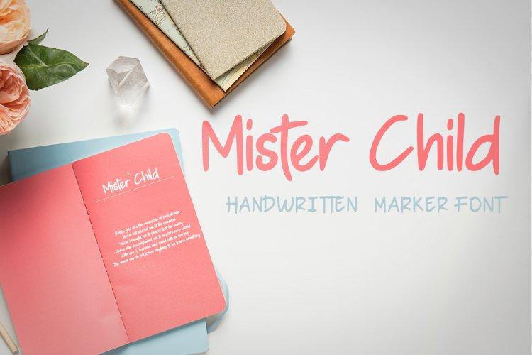 Mister Child - Handwritten Marker Font example image 1
