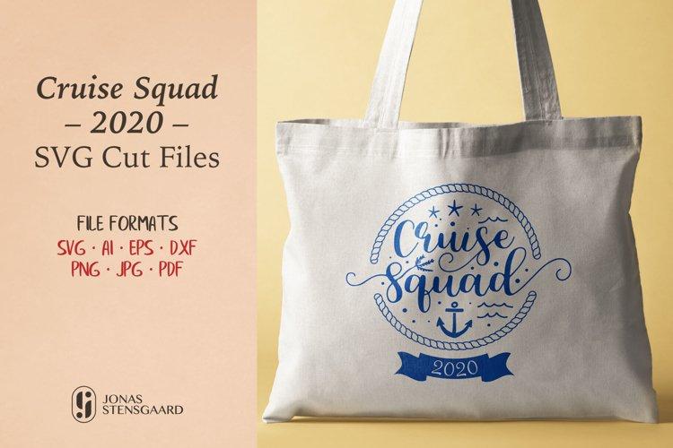 Cruise Squad 2020 SVG Cut Files