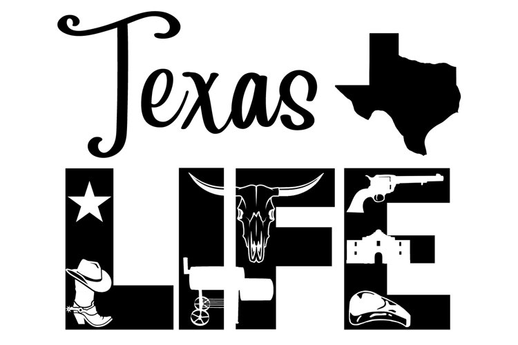 Texas Life SVG Cutting File for the Cricut example image 1